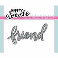 Heffy Doodle - Heffy Cuts - Friend