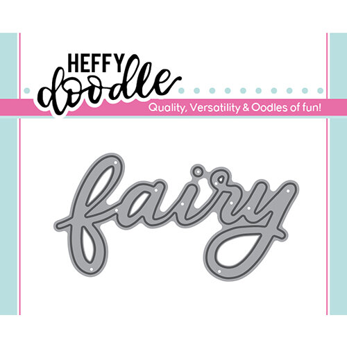 Heffy Doodle - Heffy Cuts - Dies - Fairy