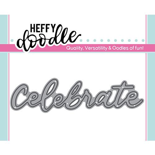 Heffy Doodle - Heffy Cuts - Celebrate
