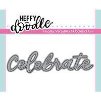 Heffy Doodle - Heffy Cuts - Dies - Celebrate