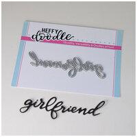 Heffy Doodle - Heffy Cuts - Dies - Girlfriend