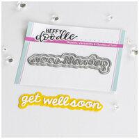 Heffy Doodle - Shadow Heffy Cuts - Dies - Get Well Soon