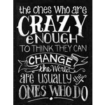 Melissa Frances - Blackboard Canvas Print - The One's Who Are Crazy