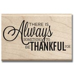 Hampton Art - Wood Mounted Stamps - Always Thankful