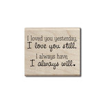 Hampton Art - Wood Mounted Stamps - I Love You Still