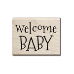 Hampton Art - Wood Mounted Stamps - Welcome Baby