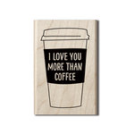 Hampton Art - Wood Mounted Stamps - Coffee Mug Sentiment