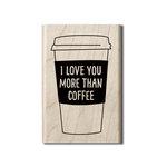 Hampton Art - Wood Mounted Stamps - Coffee Mug Sentiment