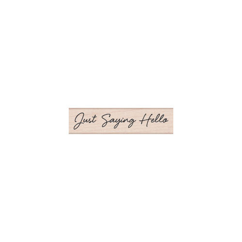 Hero Arts - Woodblock - Wood Mounted Stamps - Just Saying Hello