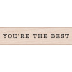 Hero Arts - Everyday Collection - Woodblock - Wood Mounted Stamps - You're The Best