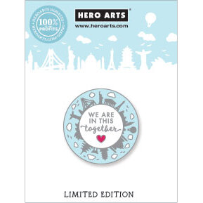 Hero Arts - Collectible Pins - We Are In This Together World Enamel Pin