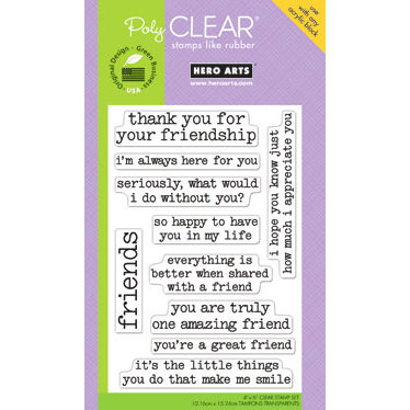 Hero Arts - Poly Clear - Clear Acrylic Stamps - Thank You For Being My Best Friend