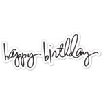 Heidi Swapp - Clear Stamps - Happy Birthday