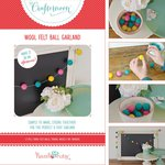 Hazel and Ruby - Crafternoon Collection - Kits - Wool Felt Ball Garland