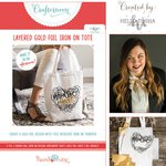 Hazel and Ruby - Crafternoon Collection - Kits - Layered Gold Foil Iron on Tote