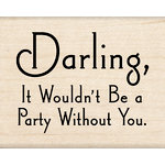 Inkadinkado - Wood Mounted Stamps - Party Quote
