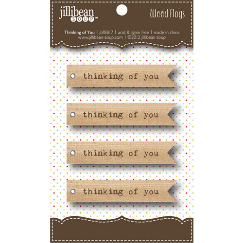 Jillibean Soup - Wooden Flags - Thinking of You