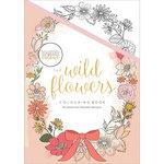 Kaisercraft - Kaisercolour - Coloring Book - The Wild Flowers