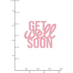 Kaisercraft - Decorative Dies - Get Well Soon Words