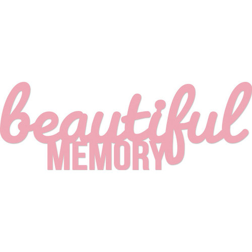 Kaisercraft - Decorative Dies - Words Beautiful Memory