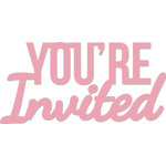 Kaisercraft - Decorative Dies - Words - You're Invited