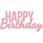 Kaisercraft - Decorative Dies - Happy Birthday Words