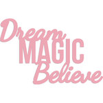Kaisercraft - Decorative Dies - Dream, Magic, Believe Words