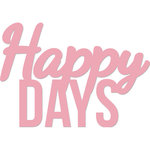 Kaisercraft - Decorative Dies - Words - Happy Days