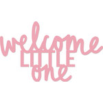 Kaisercraft - Decorative Dies - Welcome Little One Words