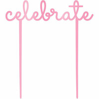 Kaisercraft - Kaiserstyle - Glorious Collection - Acrylic Cake Topper - Celebrate