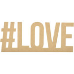Kaisercraft - Beyond the Page Collection - Standing Word - Hashtag Love