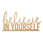 Kaisercraft - Beyond the Page Collection - Believe In Yourself