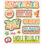 K and Company - Life's Little Occasions Collection - 3 Dimensional Stickers with Epoxy and Foil Accents - My Teacher