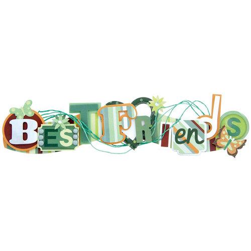 Karen Foster Design - Best Friends Collection - Stacked Statement - 3 Dimensional Adhesive Title - Best Friends