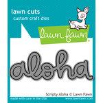 Lawn Fawn - Lawn Cuts - Dies - Scripty Aloha