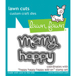 Lawn Fawn - Lawn Cuts - Dies - Happy Happy Happy Add-On