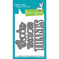Lawn Fawn - Lawn Cuts - Dies - Thanks Thanks Thanks