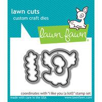 Lawn Fawn - Dies - I Like You A Lotl