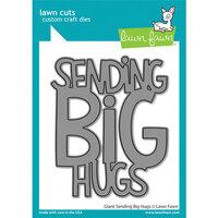 Lawn Fawn - Dies - Giant Sending Big Hugs