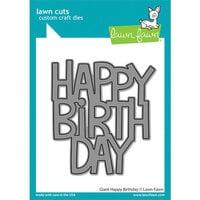 Lawn Fawn - Lawn Cuts - Dies - Giant Happy Birthday