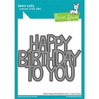 Lawn Fawn - Lawn Cuts - Dies - Giant Happy Birthday To You