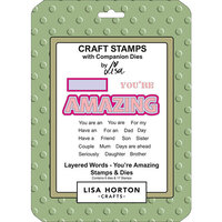 Lisa Horton Crafts - Die and Clear Photopolymer Stamp Set - Layered Words - You're Amazing