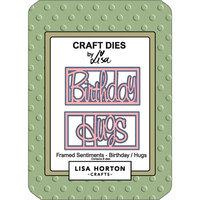 Lisa Horton Crafts - Dies - Framed Sentiments - Birthday and Hugs
