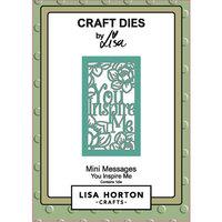 Lisa Horton Crafts - Dies - Mini Messages - You Inspire Me