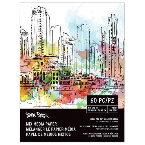 Brea Reese - Mix Media Paper - 9 x 12 - 60 Sheets