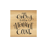 Momenta - Wood Mounted Stamps - Make Every Little Moment Count
