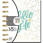 Me and My Big Ideas - Create 365 Collection - Planner - Hello Life - July 2016 to Dec. 2017