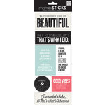 Me and My Big Ideas - MAMBI Sticks - Stickers - Be Your own Beautiful