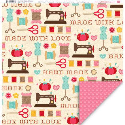 My Little Shoebox - Sew Cute Collection - 12 x 12 Double Sided Paper - Made with Love