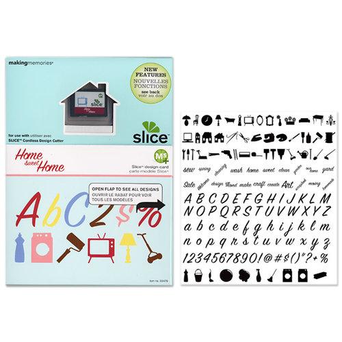 Making Memories - Slice Design Card - Home Sweet Home